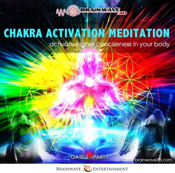 Chakra aktivierung meditation - chakra öffnen - gate 2