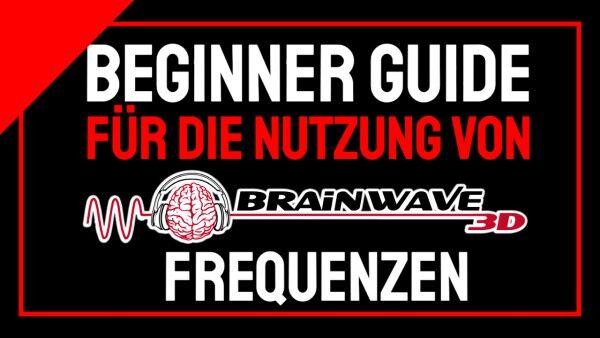 beginner-guide-fu-r-brainwave3d-frequenzen