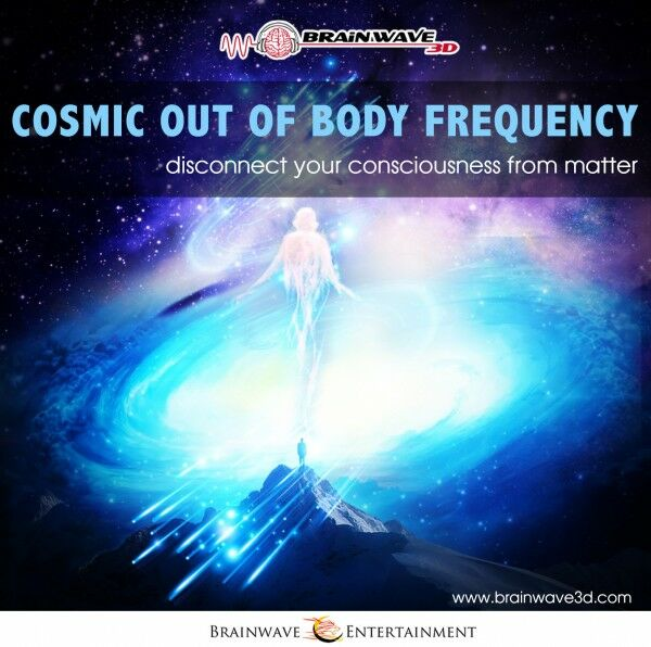 Cosmic out of body frequency - Trenne dich von der Materie